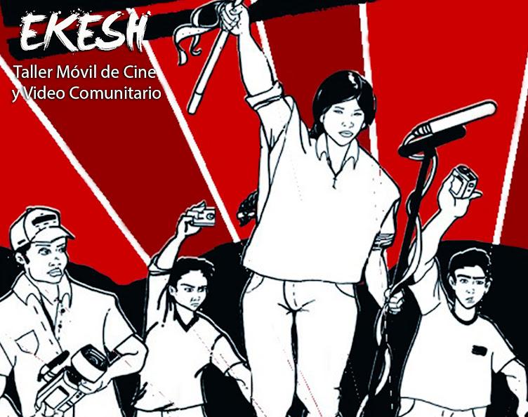 Ekesh - Taller Móvil de Cine y Video Comunitario