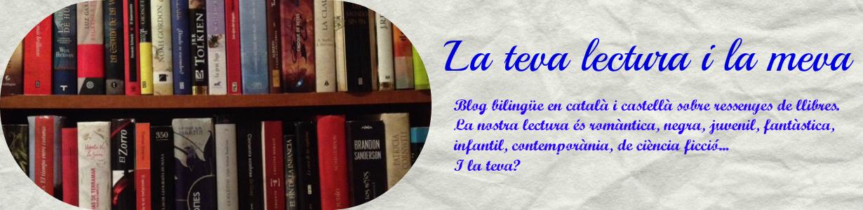 La teva lectura i la meva