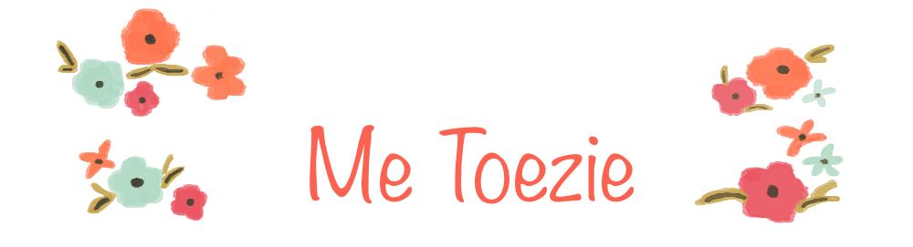 Me Toezie
