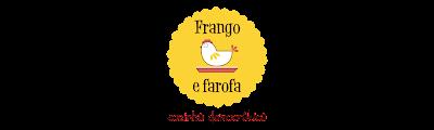 Frango e Farofa