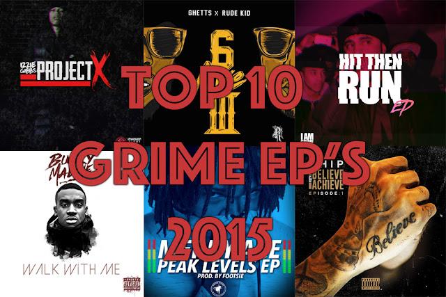 Grime Culture - Top 10 Grime EPs 2015