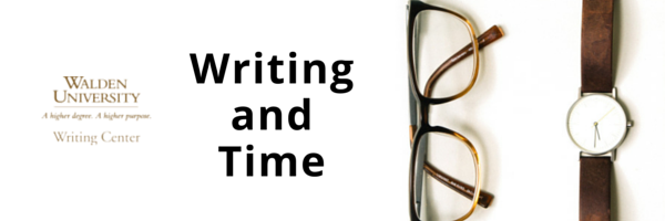 Writing and Time | Walden University Writing Center Blog