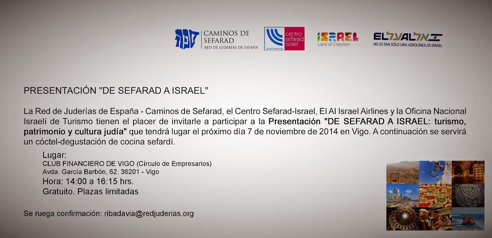 Asociaci n galega de amizade con israel turismo de israel for Oficina turismo vigo