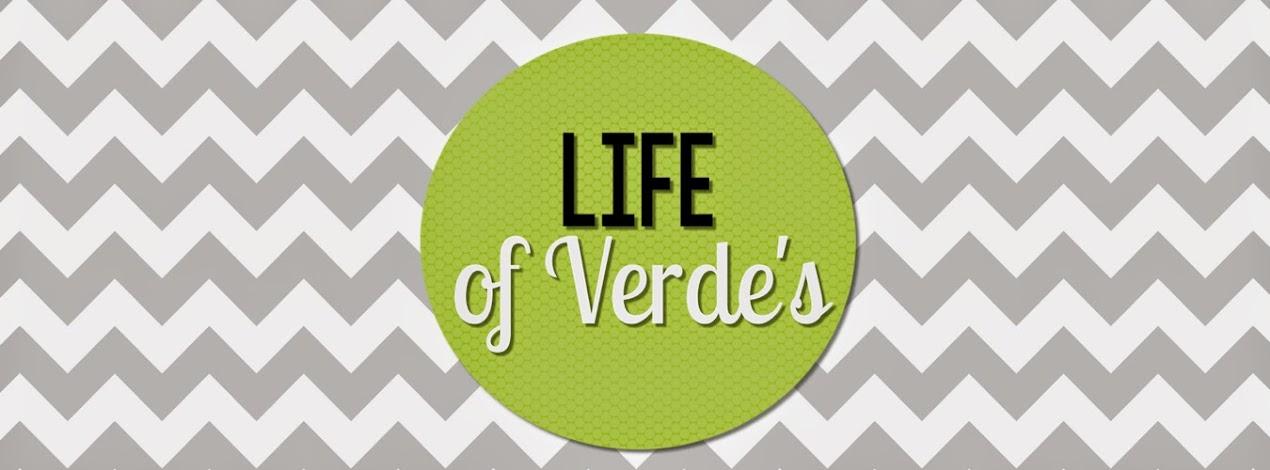 <center>Life of Verde's </center>