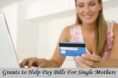 Grants to Help Pay Bills For Single Mothers