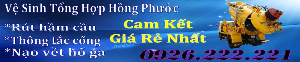 Hút Hầm Cầu Bình Dương giá rẻ 0926.222.221 DV - Hồng Phước