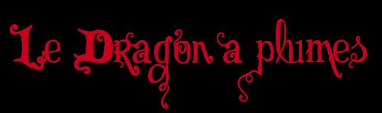 Le Dragon à plumes