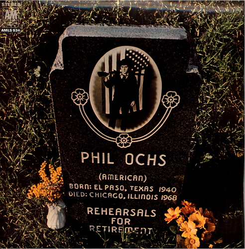 Phil Ochs - Here's To The State Of Richard Nixon - Power And Glory