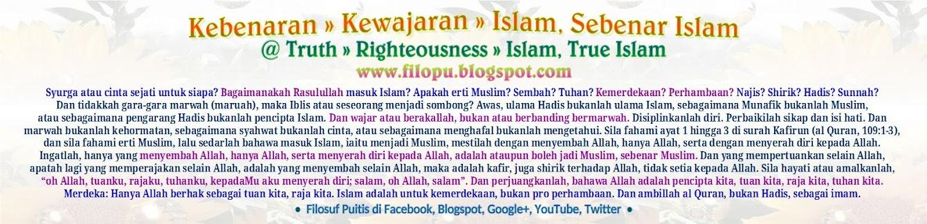 Kebenaran » Kewajaran » Islam, Sebenar Islam @ Truth » Righteousness » Islam, True Islam