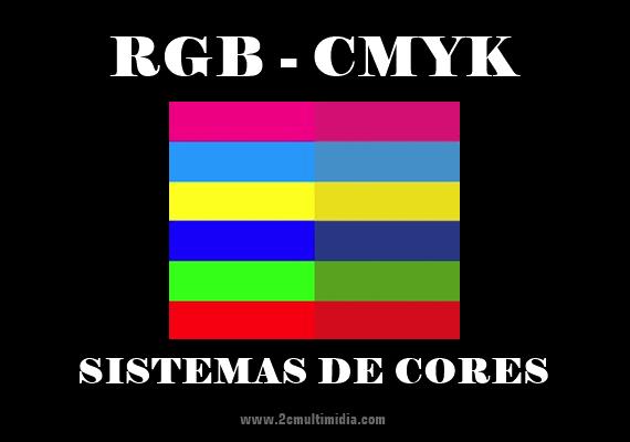 Diferenças entre os sistemas de cores RGB e CMYK