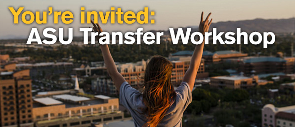 You're invited: ASU Transfer Workshop. Image shows girls making an ASU devil fork symbol.