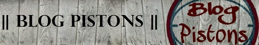 || BLOG PISTONS ||