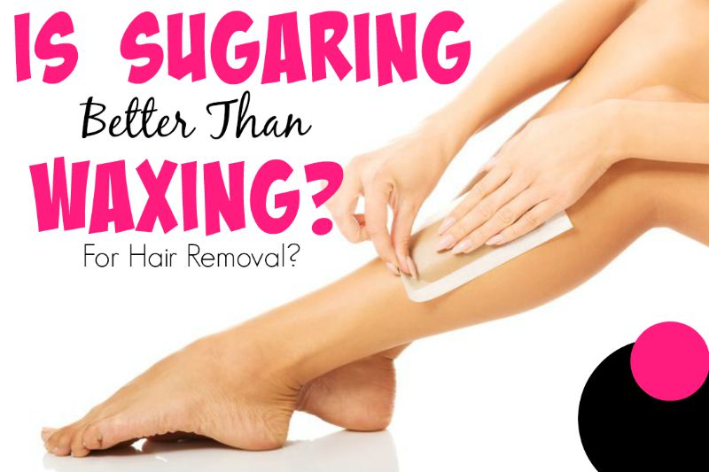 Is Sugaring Better Than Waxing For Hair Removal, By top Beauty Blogger Barbie's Beauty Bits.