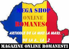 MEGA SHOP ONLINE ROMANESC