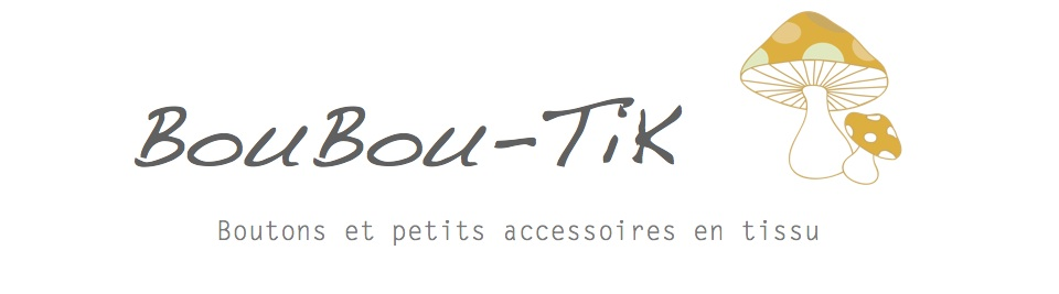 BouBou-TiK, The Blog of The Shop !