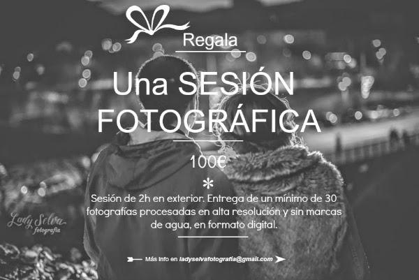 Regala una SESIÓN FOTOGRÁFICA