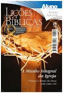 A Missão Integral da Igreja - 3º Trimestre 2011