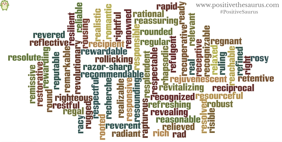 positive adjectives that start with r positive thesaurus