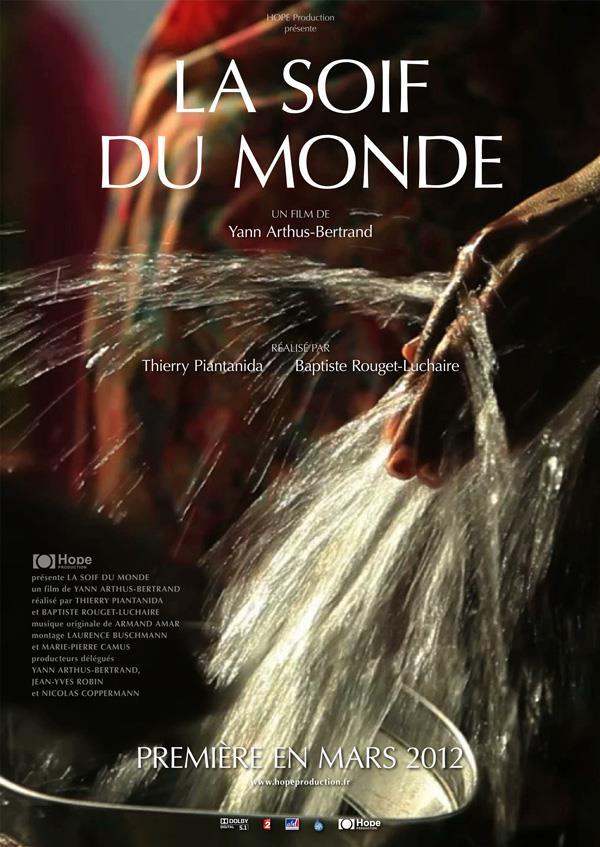 La sed del mundo (La soif du monde) (2012)