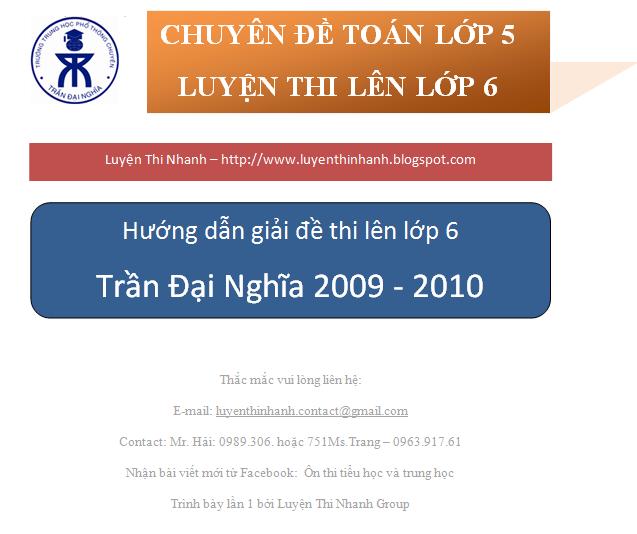 Hướng dẫn giải đề thi vào lớp 6 Trần Đại Nghĩa HCM 2009 - 2010