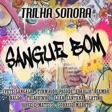 Baixar CD Trilha Sonora Sangue Bom   2013