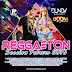 Reggaeton Session Febrero 2016 - DJ.Dundy