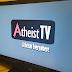 El ateísmo en todas partes; ahora también en la televisión