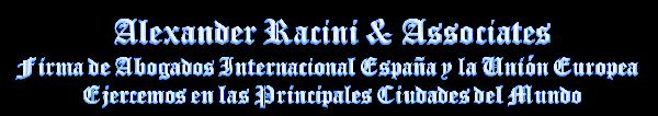 Alexander Racini & Associates Firma de Abogados Internacional España Unión Europea