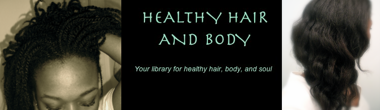 HEALTHY HAIR and BODY