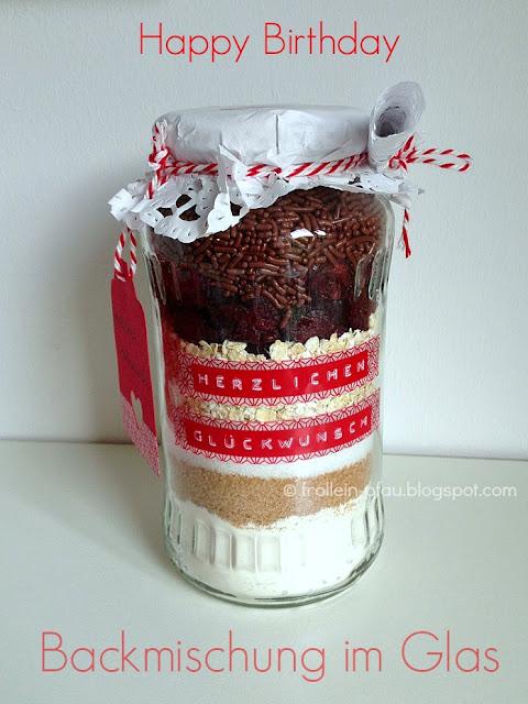 Backmischung, Kuchen im Glas, Cookies, Geschenk, Geburtstag, Geburtstagsgeschenk, Cookiesbackmischung