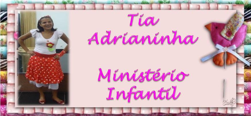 Tia Adrianinha
