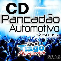 Dj Tiago Albuquerque - Pancad�o Automotivo Vol.05