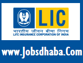 Life Insurance Corporation India, LIC India Recruitment, Sarkari Naukri