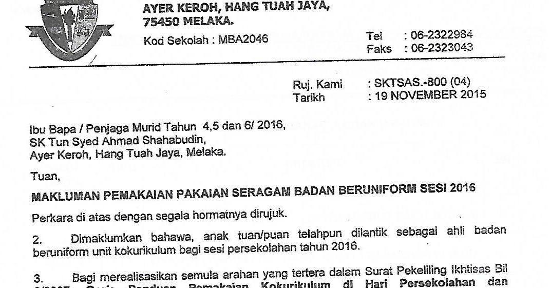 Sekolah Kebangsaan Tun Syed Ahmad Shahabudin Makluman Pemakaian Pakaian Seragam Badan Beruniform Sesi 2015