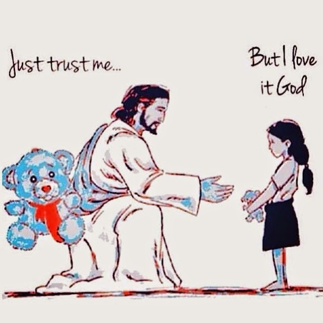 Just Trust Me... But I Love It God