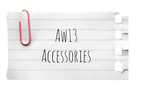 AW13 Accessories
