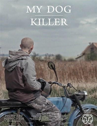Ver Môj pes Killer (Mi perro asesino) (2013) Online