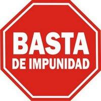 basta de impunidad