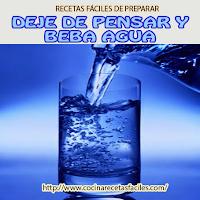 Deje de pensar y beba agua