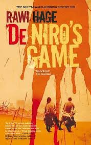 De Niro's Game by Rawi Hage
