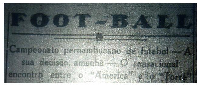 MEMÓRIAS ESMERALDINAS ESPECIAL: América 2x1 Torre em jan-1928. América, campeão 1927