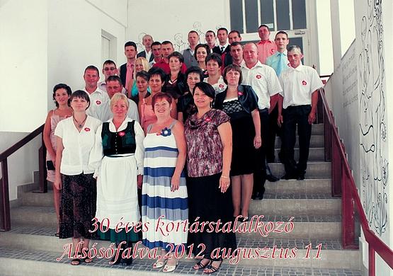 30 éves kortárstalálkozó - Alsósófalva, 2012