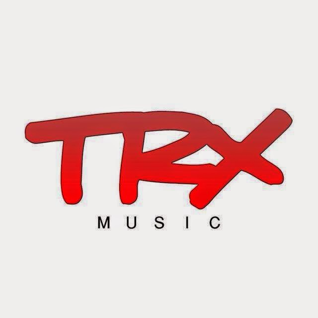 TRX MUSIC OFFICIAL BLOGSPOT