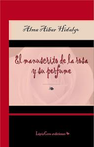 El manuscrito de la rosa y su perfume
