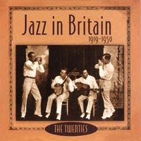 jazz in britain 1919-1950 CD 1