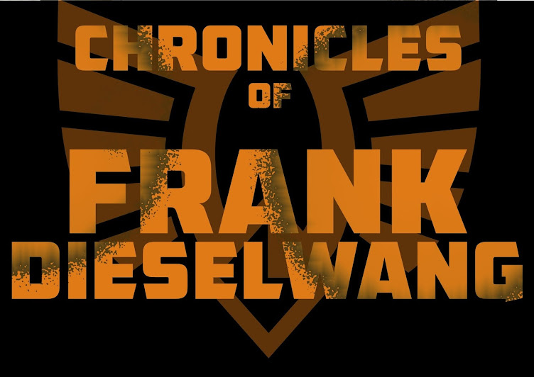 The Chronicles of Frank Dieselwang!!!!1