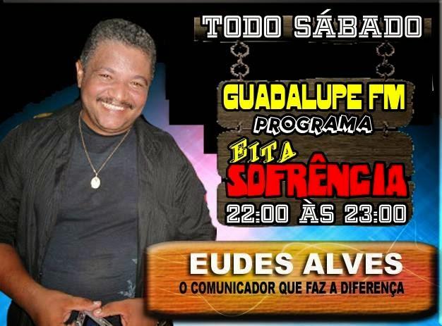 Eudes Alves o Comunicador que Faz a Diferença esta com novo Programa na 97.5
