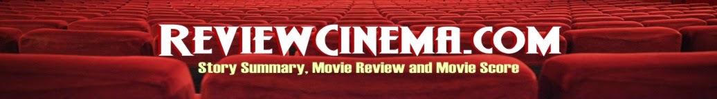 REVIEW CINEMA