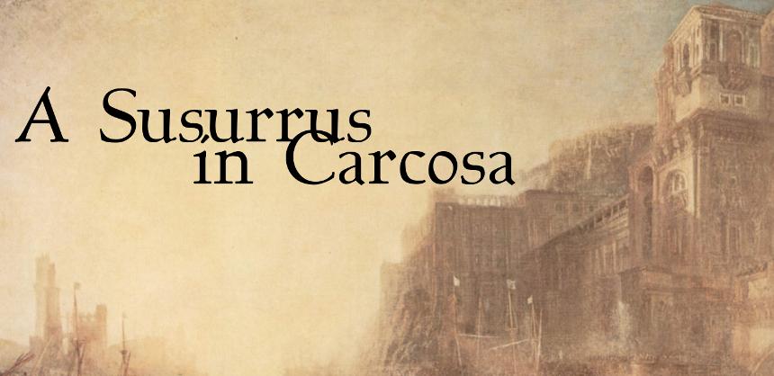 A Susurrus In Carcosa