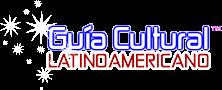 GUÍA CULTURAL LATINOAMERICANO™